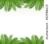 leaves of palm tree on white... | Shutterstock . vector #402988615