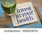 invest in your health advice or ... | Shutterstock . vector #403023076