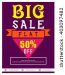 big sale flyer  sale banner ... | Shutterstock .eps vector #403097482