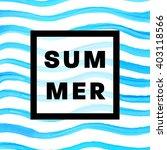 summer watercolor design....   Shutterstock .eps vector #403118566