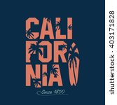 california beach typography... | Shutterstock .eps vector #403171828