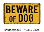 beware of dog on yellow vintage ... | Shutterstock .eps vector #403182526