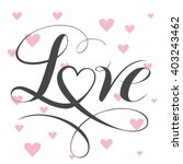 decorative love text with heart.... | Shutterstock .eps vector #403243462