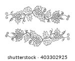 two branches of grapes for...   Shutterstock .eps vector #403302925