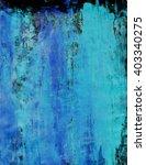 abstract art background. hand... | Shutterstock . vector #403340275