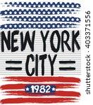 new york city america flag...   Shutterstock .eps vector #403371556