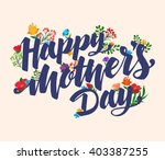 lettering happy mothers day... | Shutterstock .eps vector #403387255