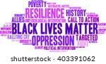 black lives matter word cloud... | Shutterstock .eps vector #403391062
