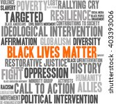 black lives matter word cloud... | Shutterstock .eps vector #403393006