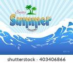 enjoy summer vacation vector... | Shutterstock .eps vector #403406866