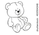 cute teddy bear. black outline... | Shutterstock .eps vector #403504348
