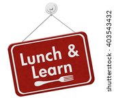 lunch and learn sign  a red... | Shutterstock . vector #403543432