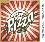 retro pizza sign  poster ... | Shutterstock .eps vector #403564645