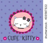 cute kitty on polka dots... | Shutterstock .eps vector #403587322
