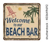 beach bar vintage rusty metal... | Shutterstock .eps vector #403649692