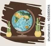 globe on a wooden stand. | Shutterstock .eps vector #403680046