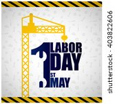1st may labor day. may first... | Shutterstock .eps vector #403822606