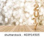 2017 year wood number in...   Shutterstock . vector #403914505