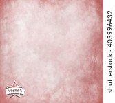 grunge texture   abstract stock ...   Shutterstock .eps vector #403996432