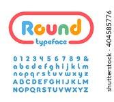 rounded font. vector alphabet... | Shutterstock .eps vector #404585776