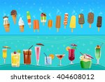ice cream and cocktail concept... | Shutterstock .eps vector #404608012
