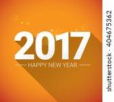 2017 happy new year creative... | Shutterstock .eps vector #404675362