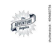 the adventure begins vintage... | Shutterstock .eps vector #404683756
