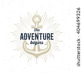 the adventure begins vintage... | Shutterstock .eps vector #404699326