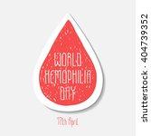 world hemophilia day. 17th... | Shutterstock .eps vector #404739352