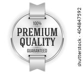 silver premium quality badge ... | Shutterstock .eps vector #404847592