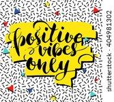 positive vibes only. positivity ... | Shutterstock .eps vector #404981302