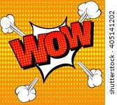 wow comic text  wow pop art... | Shutterstock .eps vector #405141202