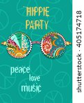 hippie party poster. hippy... | Shutterstock .eps vector #405174718