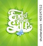 end season sale calligraphy... | Shutterstock .eps vector #405197512