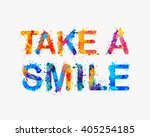 take a smile. motivational... | Shutterstock .eps vector #405254185