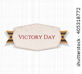victory day white banner with... | Shutterstock .eps vector #405318772