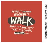walk away from things that don... | Shutterstock .eps vector #405395632
