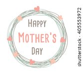 happy mothers day with flowers... | Shutterstock .eps vector #405553972
