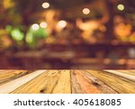 image of wood table and blurred ... | Shutterstock . vector #405618085