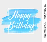 happy birthday text over... | Shutterstock .eps vector #405690916