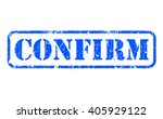 confirm rubber blue stamp text... | Shutterstock . vector #405929122