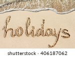 word holidays handwritten on... | Shutterstock . vector #406187062