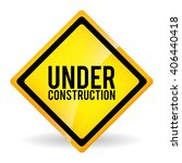 under constructon vector design   Shutterstock .eps vector #406440418