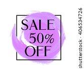sale 50  off sign over original ... | Shutterstock .eps vector #406534726