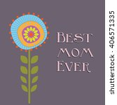 lettering happy mothers day... | Shutterstock .eps vector #406571335
