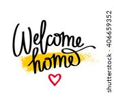 quote welcome home. fashionable ... | Shutterstock .eps vector #406659352
