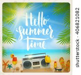 hello summer time   hand drawn... | Shutterstock .eps vector #406821082