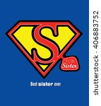 s for sister and a shield... | Shutterstock .eps vector #406883752