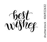 best wishes. lettering | Shutterstock .eps vector #406922632