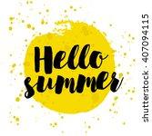 hello summer on watercolor.... | Shutterstock .eps vector #407094115